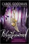 Blythewood - Carol Goodman