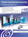 Virtual Learning Environments Complete Certification Kit - Core Series for It - Ivanka Menken