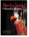 Birdscaping Australian Gardens - George Adams