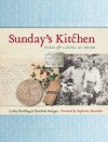 Sunday's Kitchen: Food & Living at Heide - Lesley Harding, Kendrah Morgan, Stephanie Alexander