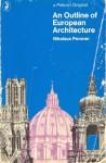 An Outline of European Architecture - Nikolaus Pevsner