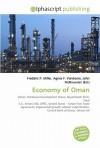 Economy of Oman - Frederic P. Miller, Agnes F. Vandome, John McBrewster