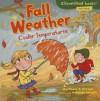 Fall Weather: Cooler Temperatures (Cloverleaf Books Fall's Here!) - Martha E.H. Rustad, Amanda Enright