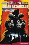 El Diablo (Vertigo Voices) - Brian Azzarello, Danijel Žeželj, Guillermo Ruiz