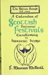 The Silver Bough: Calendar Of Scottish National Festivals Candlemas To Harvest Home V. 2 - F. Marian McNeill