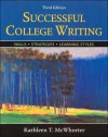 Successful College Writing: Skills, Strategies, Learning Styles/Additional Exercises for Successful College Writing - Kathleen T. McWhorter