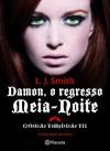 Damon, o regresso: Meia-noite (Crónicas Vampíricas, #7) - L.J. Smith