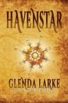 Havenstar - Glenda Larke