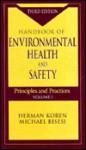 Handbook of Environmental Health and Safety: Principles and Practices, Third Edition, Volume I - Herman Koren, Michael S. Bisesi