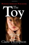 The Toy - Claire Thompson