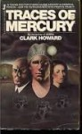 Traces Of Mercury - Clark Howard