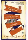 Księgarnia spełnionych marzeń - Katarina Bivald