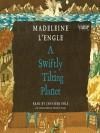 A Swiftly Tilting Planet - Madeleine L'Engle, Jennifer Ehle