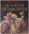 World of the Dark Crystal - Brian Froud