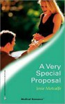 A Very Special Proposal - Josie Metcalfe