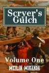 Scryer's Gulch: Magic in the Wild, Wild West Vol 1 - MeiLin Miranda