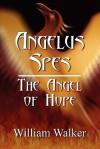 Angelus Spes: The Angel of Hope - William Walker