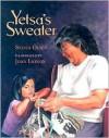 Yetsa's Sweater - Sylvia Olsen, Joan Larson