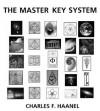 "Master Key System ""Twenty-Four Parts"" - Charles F. Haanel, Jack Jacobus Timmermans"