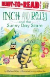Inch and Roly and the Sunny Day Scare - Melissa Wiley, Ag Jatkowska