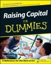 Raising Capital For Dummies® - Joseph W. Bartlett, Peter Economy
