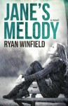 Jane's Melody - Ryan Winfield