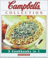 Campbell's Collection 3 Cookbooks in 1 - Publications International Ltd.