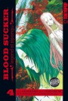 Blood Sucker: Legend of Zipangu, Volume 4 - Saki Okuse, Aki Shimizu