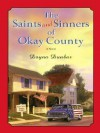 The Saints and Sinners of Okay County - Dayna Dunbar