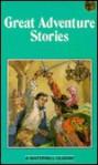 Great Adventure Stories - Robert Louis Stevenson, Anthony Hope, Stanley John Weyman, Arthur Conan Doyle, Rudyard Kipling