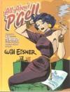 All About P'Gell : The SPIRIT Casebook Volume II - Scott McCloud, Will Eisner