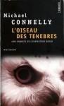 L'Oiseau des ténèbres (Harry Bosch, #7) - Michael Connelly, Robert Pépin