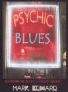 Psychic Blues - Mark Edward