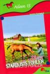 Stardusts Fohlen (Aileen, #15) - Joanna Campbell, Chris Platt, Albert Baier