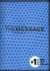 The Message//Remix, The Bible in Contemporary Language: Hypercolor Blue Bubble - Eugene H. Peterson