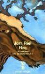 Heq - le chant pour celui qui désire vivre - Jørn Riel