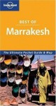 Lonely Planet Best of Marrakesh (Lonely Planet Marrakesh Encounter) - Alison Bing