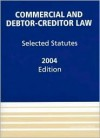 Commercial and Debtor-Creditor Law: Selected Statutes, 1992 Edition - Theodore Eisenberg, Thomas H. Jackson, Douglas G. Baird