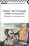 Ricordi dal sottosuolo - Fyodor Dostoyevsky