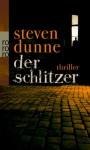 Der Schlitzer - Steven Dunne, Edith Beleites