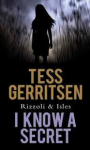 I Know a Secret (Center Poing Large Print: Rizzoli & Isles) - Tess Gerritsen