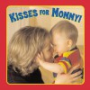 Kisses for Mommy! - Emily Sollinger, Emily Sollinger
