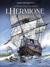 """Black Crow Raconte """"L'hermione"""": La Conspiration Pour La Liberté - Jean-Yves Delitte"""