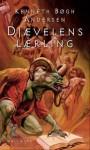 Djævelens lærling (Den store djævlekrig #1) - Kenneth Bøgh Andersen