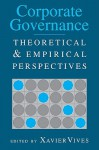 Corporate Governance: Theoretical and Empirical Perspectives - Xavier Vives