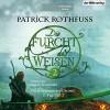 Die Furcht des Weisen 2 (Die Königsmörder-Chronik 2.2) - Patrick Rothfuss, Stefan Kaminski, Der Hörverlag