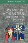 Counselling in the Pastoral and Spiritual Context - David Lyall