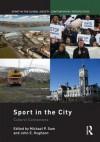 Sport in the City: Cultural Connections - Michael P. Sam, John Hughson