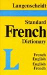 Langenscheidt Standard French Dictionary - Kenneth Urwin