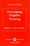 Overcoming Negative Thinking - Dennis C. Daley